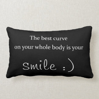 the best curve on your whole body is your smile pillow