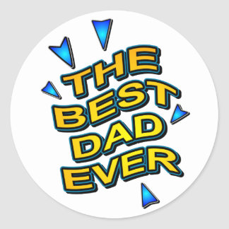 THE BEST DAD EVER fun comics logo card for daddy Classic Round Sticker