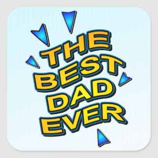 THE BEST DAD EVER fun comics logo card for daddy Square Sticker