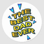 THE BEST DAD EVER fun comics logo card for daddy Round Stickers