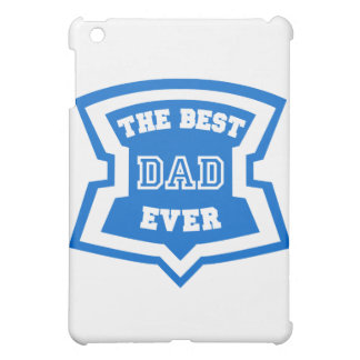 The best dad ever case for the iPad mini