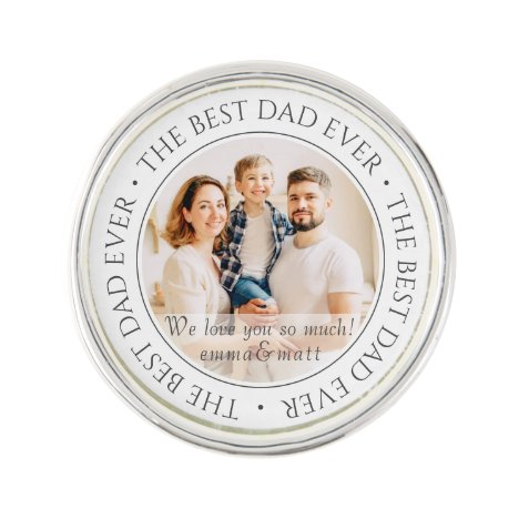 The Best Dad Ever Modern Classic Photo Lapel Pin