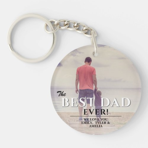 The Best Dad Ever Typography Fathers Day Photo Keychain