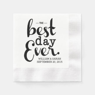 The Best Day Ever Wedding Napkins Disposable Napkins
