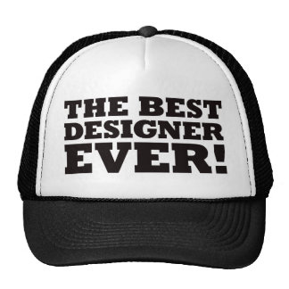 The Best Designer Ever Trucker Hat