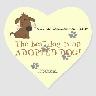 The Best Dog is an Adopted Dog!-Animal Shelter Heart Sticker