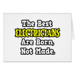 The Best Electricians Are Born, Not Made Cards