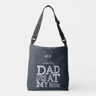 The Best Ever Dad Lives At My House Tote Bag