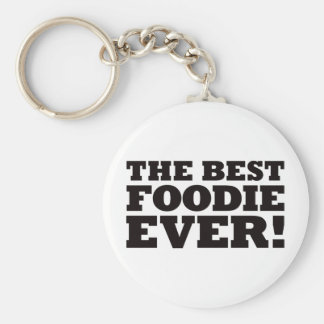The Best Foodie Ever Keychain