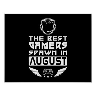 The Best Gamers Spawn in August Poster