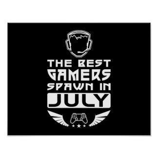 The Best Gamers Spawn in July Poster