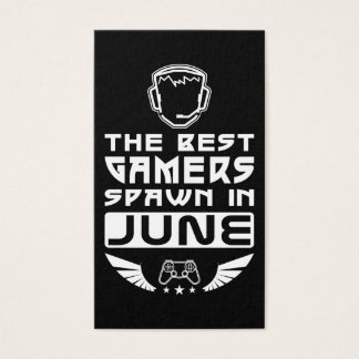 The Best Gamers Spawn in June Business Card