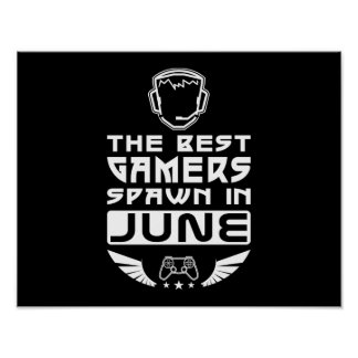 The Best Gamers Spawn in June Poster