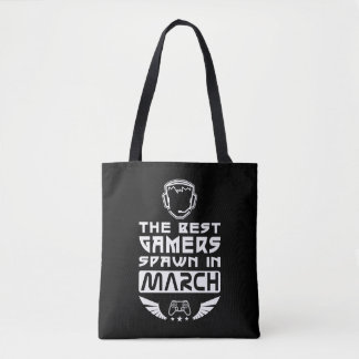 The Best Gamers Spawn in March Tote Bag