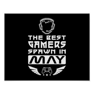 The Best Gamers Spawn in May Poster