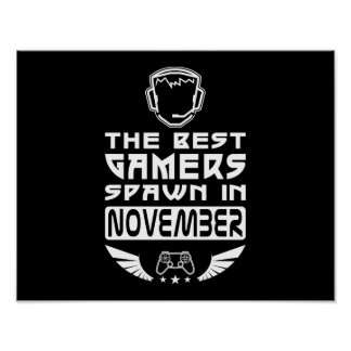 The Best Gamers Spawn in November Poster