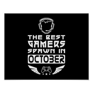The Best Gamers Spawn in October Poster