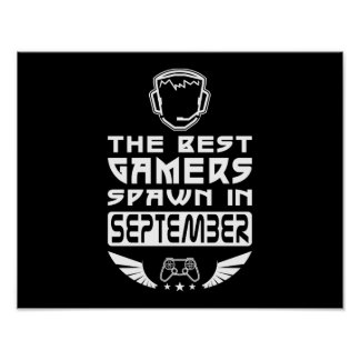 The Best Gamers Spawn in September Poster