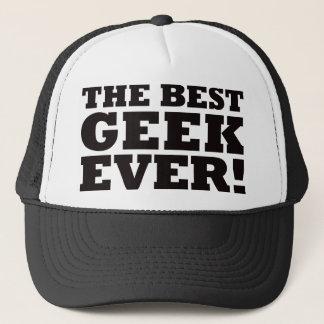 The Best Geek Ever Trucker Hat