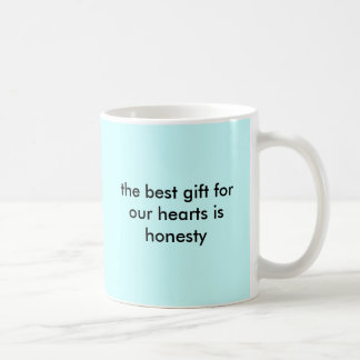 the best gift for our hearts is honesty coffee mug