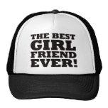 The Best Girlfriend Ever Trucker Hat