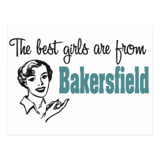 The Best Girls are from Bakersfield Postcard