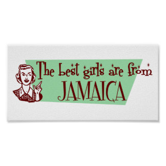 The Best Girls are from Jamaica Poster
