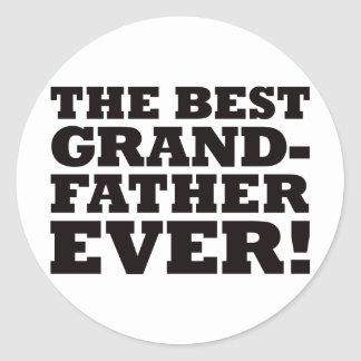 The Best Grandfather Ever Classic Round Sticker