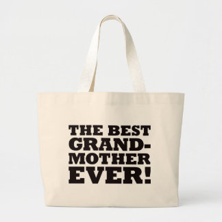 The Best Grandmother Ever Bags