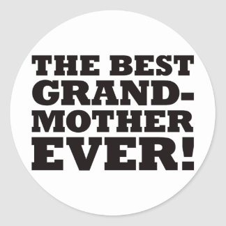 The Best Grandmother Ever Classic Round Sticker