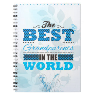 The best grandparents in the world notebook
