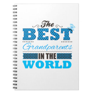 The best grandparents in the world spiral notebook