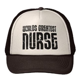 The Best Great Nurses : World's Greatest Nurse Trucker Hat