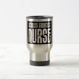 The Best Great Nurses : World's Greatest Nurse 15 Oz Stainless Steel Travel Mug