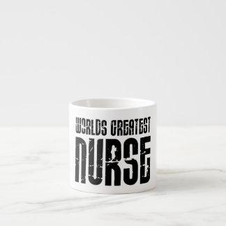 The Best Great Nurses : World's Greatest Nurse 6 Oz Ceramic Espresso Cup