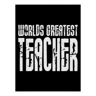 The Best Great Teachers : World's Greatest Teacher Posters