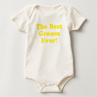 The Best Groom Ever Bodysuits
