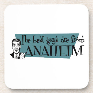 The best guys are from Anaheim Drink Coasters