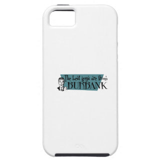 The best guys are from Burbank iPhone 5 Covers
