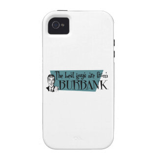 The best guys are from Burbank Case-Mate iPhone 4 Cover
