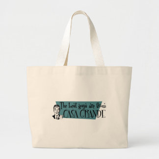 The best guys are from Casa Grande Jumbo Tote Bag