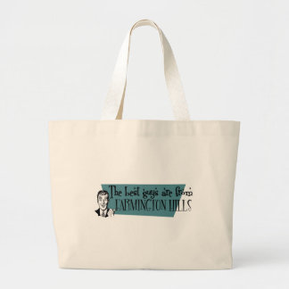 The best guys are from Farmington  Hills Jumbo Tote Bag
