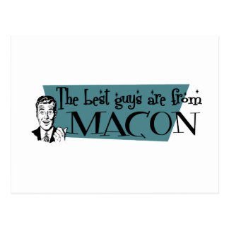 The best guys are from Macon Postcard