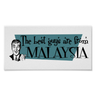 The Best Guys are from Malaysia Poster
