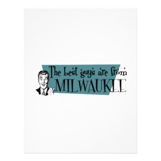 The best guys are from Milwaukee Letterhead