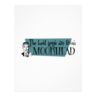 The best guys are from Moorhead Letterhead