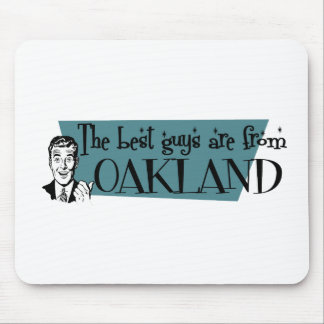 The best guys are from Oakland Park Mouse Pad