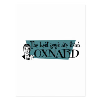 The best guys are from Oxnard Postcard