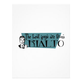 The best guys are from Rialto Letterhead
