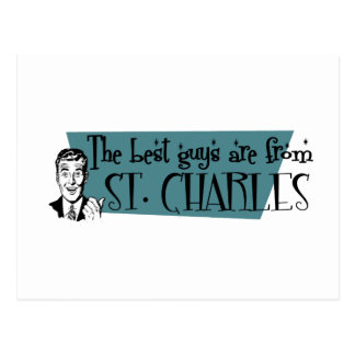 The best guys are from St. Charles Postcard